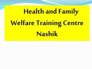 Health and Family Welfare Training Centre  Nashik