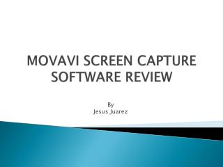 MOVAVI SCREEN CAPTURE SOFTWARE REVIEW