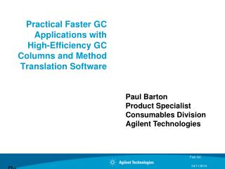 Practical Faster GC Applications with High-Efficiency GC Columns and Method Translation Software