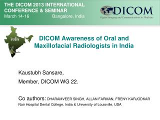 DICOM Awareness of Oral and Maxillofacial Radiologists in India