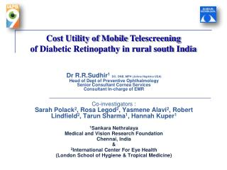 Cost Utility of Mobile  Telescreening of Diabetic Retinopathy in rural south India