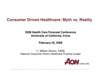 consumer driven healthcare: myth vs. reality