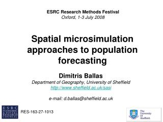 Spatial  microsimulation  approaches to population forecasting