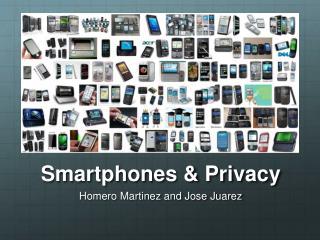 Smartphones & Privacy