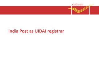 India Post as UIDAI registrar