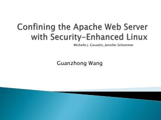 Confining the Apache Web Server with Security-Enhanced Linux