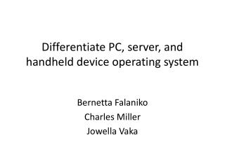 Differentiate PC, server, and handheld device operating system