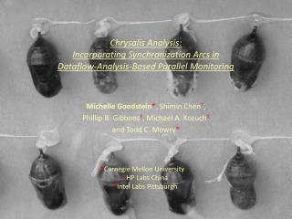 Chrysalis Analysis:  Incorporating Synchronization Arcs in  Dataflow-Analysis-Based Parallel Monitoring