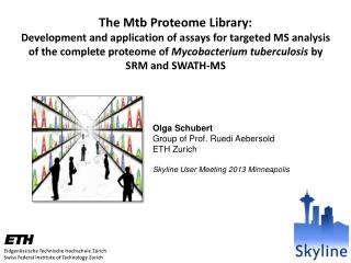 The Mtb Proteome Library: