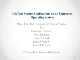 InkTag : Secure Applications on an Untrusted Operating system