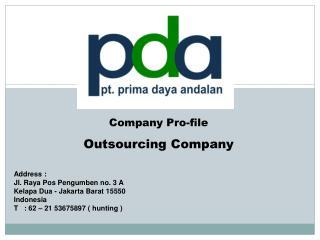 Company Pro - file Outsourcing Company