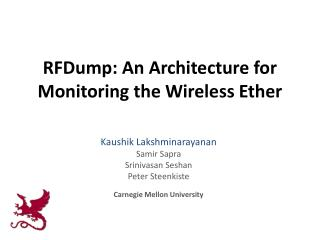 RFDump : An Architecture for Monitoring the Wireless Ether