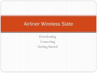 Airliner Wireless Slate