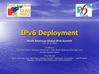 North American Global IPv6 Summit June 24-27 2003