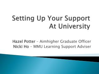 Setting Up Your Support At University
