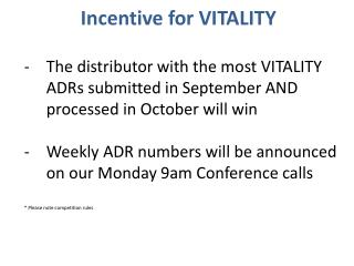 Incentive for VITALITY