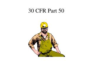 30 cfr part 50