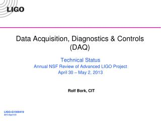 Data Acquisition, Diagnostics & Controls (DAQ)