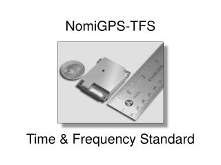 NomiGPS-TFS Time & Frequency Standard