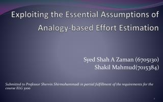 Exploiting the Essential Assumptions of Analogy-based Effort Estimation