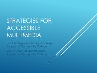 Strategies for Accessible Multimedia