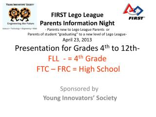 Sponsored by   Young Innovators' Society