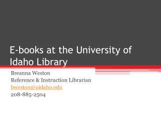 E-books at the University of Idaho Library