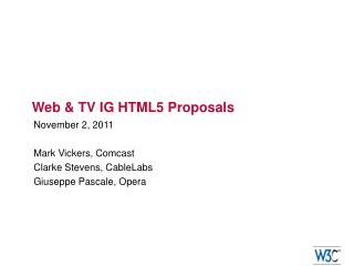 Web & TV IG HTML5 Proposals