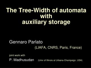 The  Tree-Width of  automata  with  auxiliary storage