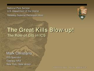 The Great Kills Blow-up! The Role of GIS in ICS
