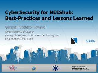CyberSecurity for NEEShub:  Best-Practices and Lessons Learned