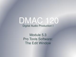 DMAC 120