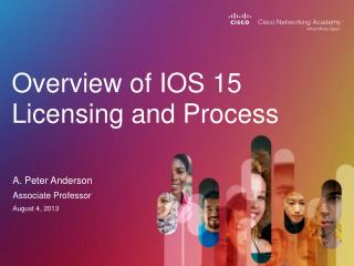 Overview of IOS 15 Licensing and  Process