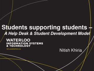 Students supporting students –  A Help Desk & Student Development Model
