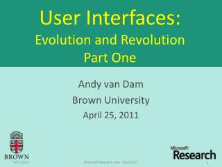 User Interfaces: Evolution and Revolution Part One