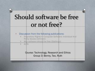 Should software be free or not free?