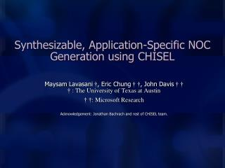 Synthesizable, Application-Specific NOC Generation using CHISEL