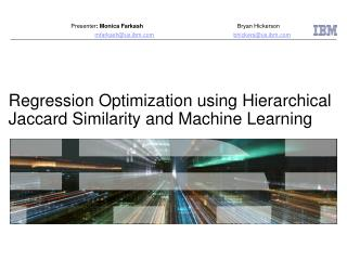 Regression Optimization using Hierarchical Jaccard Similarity and Machine Learning
