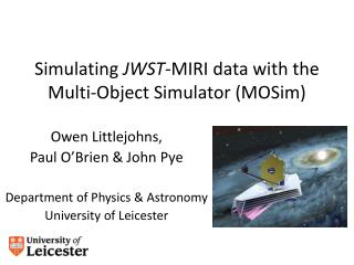 Simulating  JWST -MIRI data with the Multi-Object Simulator ( MOSim )