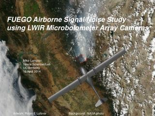 FUEGO Airborne Signal/Noise Study using LWIR Microbolometer Array Cameras