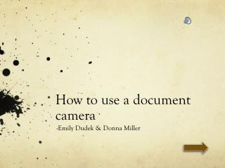 How to use a document camera
