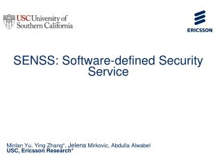 SENSS: Software-defined Security Service