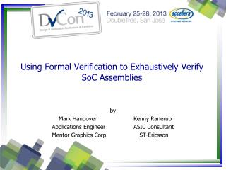 Using Formal Verification to Exhaustively Verify SoC Assemblies