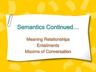 semantics continued