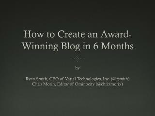 How to Create an Award-Winning Blog in 6 Months