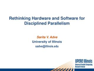Rethinking Hardware and Software for Disciplined Parallelism