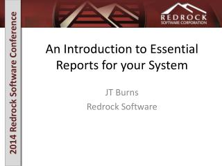 An Introduction to Essential Reports for your System