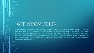 1 GIT  NOUN  \'GIT\