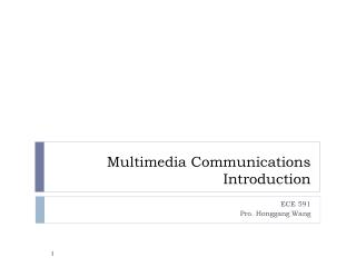 Multimedia Communications Introduction