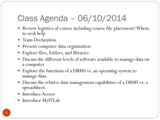 Class Agenda – 06/10/2014